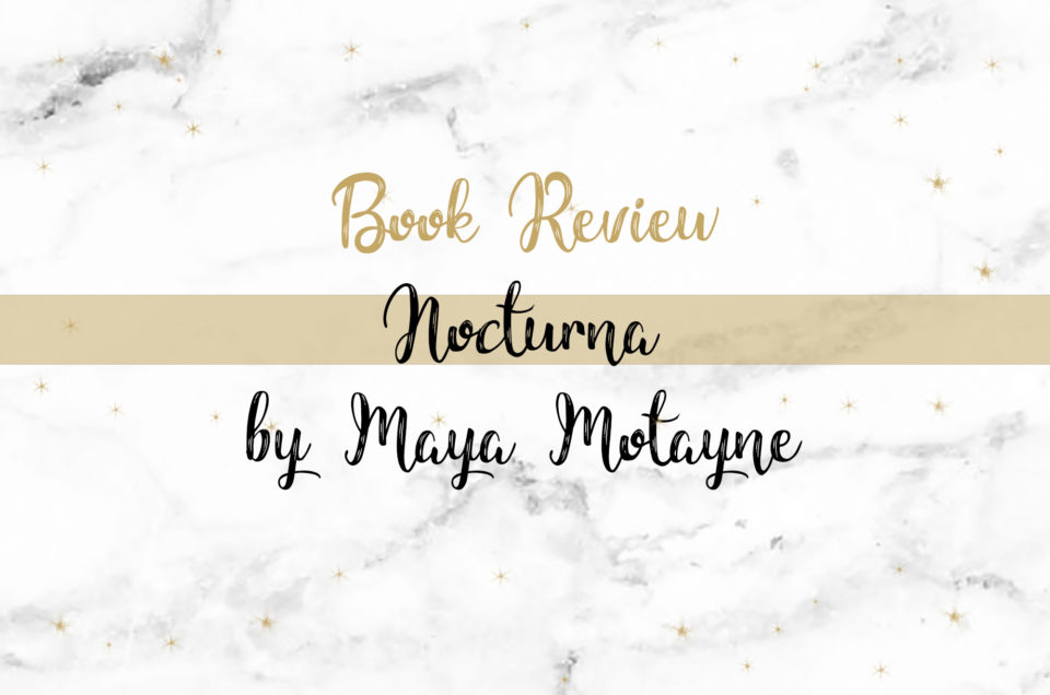 Book Review | Nocturna by Maya Motayne