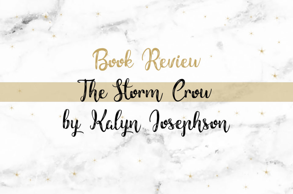 Book Review | The Storm Crow by Kalyn Josephson