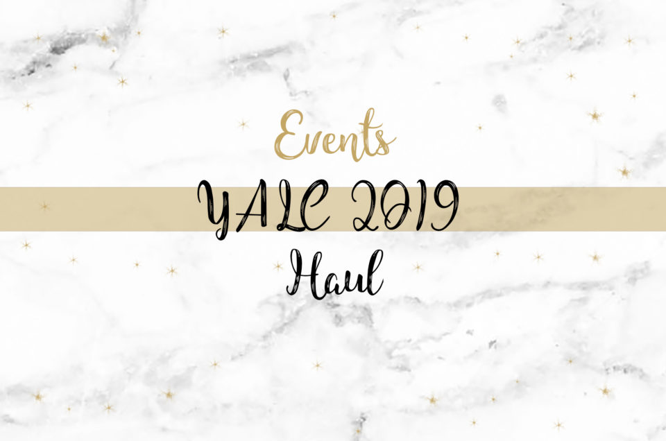 YALC 2019 | Haul